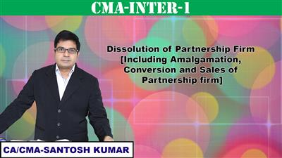 Dissolution of Partnership firm [ Including Amalgamation, Conversion and Sales of partnership firm]